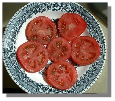 Sliced Early Girl Tomato.